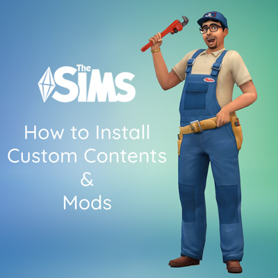 How to Install The Sims 4 CC and Mods